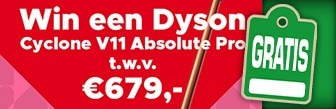 Win een Dyson Cyclone V11 Absolute Pro t.w.v. € 679,-